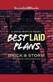 Best Laid Plans, Brick