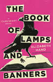 The Book of Lamps and Banners, Elizabeth Hand