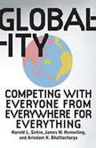 Globality Competing with Everyone from Everywhere for Everything, Hal Sirkin