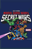 Marvel Super Heroes Secret Wars, Alex Irvine
