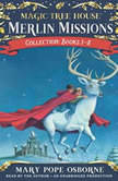 Merlin Missions Collection: Books 1-8 Christmas in Camelot; Haunted Castle on Hallows Eve; Summer of the Sea Serpent; Winter of the Ice Wizard; Carnival at Candlelight; and more, Mary Pope Osborne