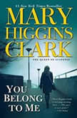 You Belong To Me, Mary Higgins Clark