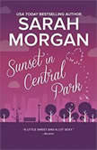 Sunset in Central Park (From Manhattan with Love, #2), Sarah Morgan