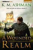 Wounded Realm, A, K. M. Ashman