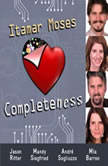 Completeness, Itamar Moses