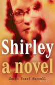 Shirley, Susan Scarf Merrell