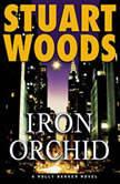 Iron Orchid, Stuart Woods