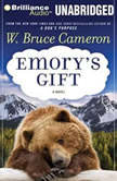 Emory's Gift, W. Bruce Cameron