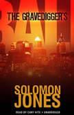 The Gravediggers Ball The Coletti Novels, Book 2, Solomon Jones