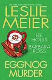 Eggnog Murder, Leslie Meier