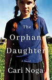 The Orphan Daughter, Cari Noga