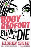 Ruby Redfort Blink and You Die, Lauren Child