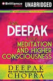 Ask Deepak About Meditation  Higher