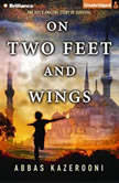 On Two Feet and Wings, Abbas Kazerooni