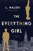 The Everything Girl, L. Maleki