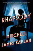 Rhapsody, Mitchell James Kaplan