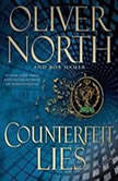 Counterfeit Lies, Oliver North