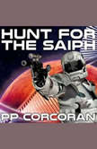 Hunt for the Saiph, PP Corcoran