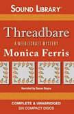 Threadbare, Monica Ferris
