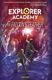 Explorer Academy The Falcon's Feather, Trudi Trueit