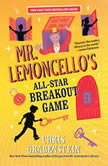 Mr. Lemoncello's All-Star Breakout Game , Chris Grabenstein