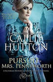 The Pursuit of Mrs. Pennyworth, Callie Hutton