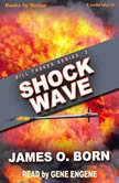 Shock Wave, James O'Born