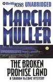 The Broken Promise Land, Marcia Muller