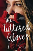 The Tattered Gloves, J. L. Berg