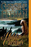 Hidden Currents, Christine Feehan