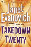 Takedown Twenty A Stephanie Plum Novel, Janet Evanovich