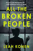 All the Broken People, Leah Konen