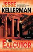 The Executor, Jesse Kellerman
