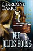 The Julius House, Charlaine Harris