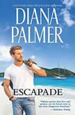 Escapade, Diana Palmer