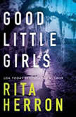 Good Little Girls, Rita Herron