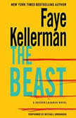 The Beast A Decker/Lazarus Novel, Faye Kellerman
