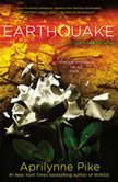 Earthquake, Aprilynne Pike