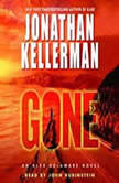 Gone An Alex Delaware Novel, Jonathan Kellerman