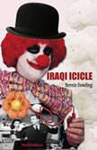 Iraqi Icicle , Bernie Dowling