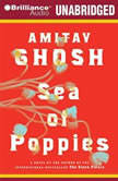 Sea of Poppies, Amitav Ghosh