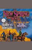 New Spring, Robert Jordan