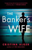 The Banker's Wife, Cristina Alger