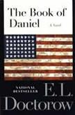 The Book of Daniel, E.L. Doctorow