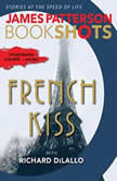 French Kiss A Detective Luc Moncrief Story, James Patterson