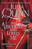 The Viscount Who Loved Me, Julia Quinn