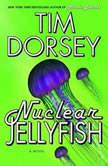 Nuclear Jellyfish, Tim Dorsey