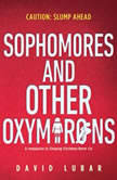 Sophomores and Other Oxymorons, David Lubar