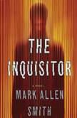 The Inquisitor, Mark Allen Smith