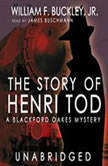 The Story of Henri Tod, William F. Buckley, Jr.
